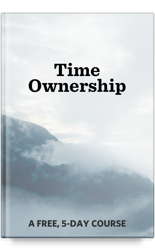 Free 5-Day Course on Time Ownership